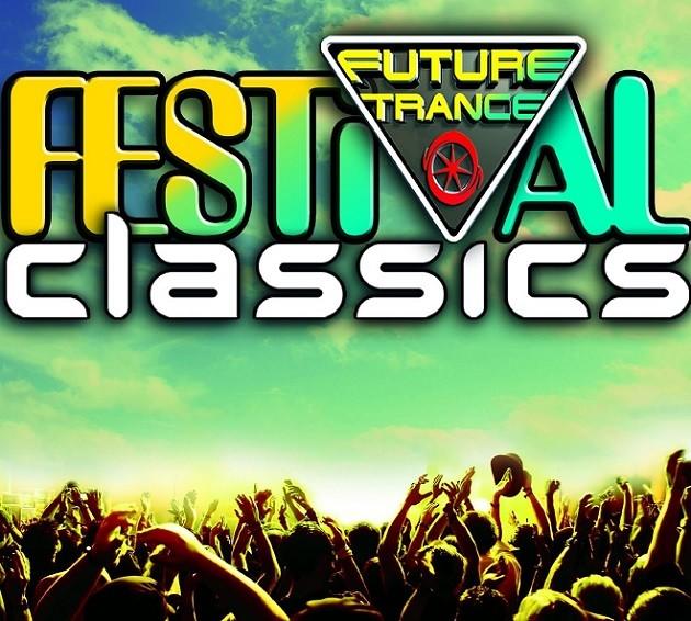 Future Trance - Festival Classics