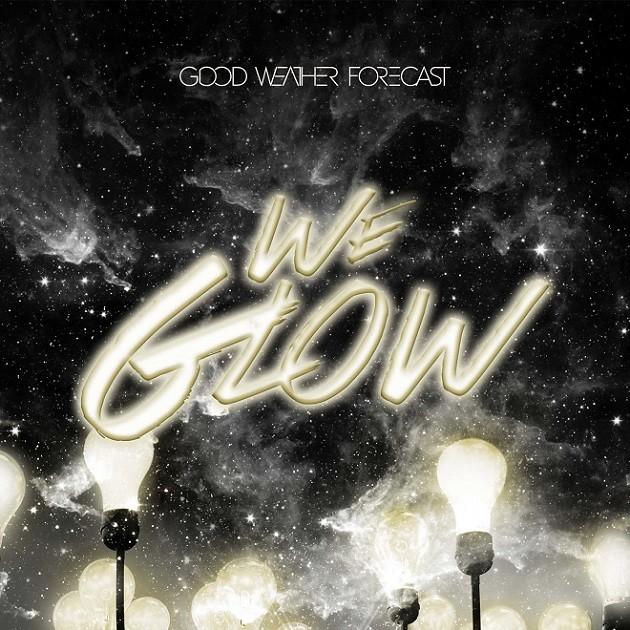 Good Weather Forecast - We Glow