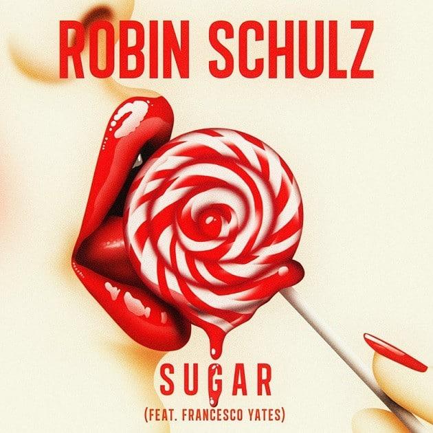 Robin Schulz feat. Francesco Yates - Sugar