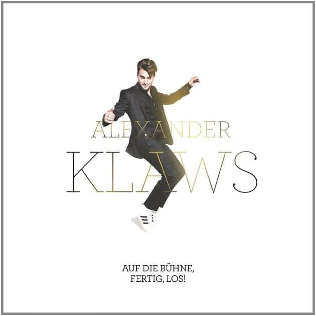 Alexander Klaws - Auf die Bühne Fertig Los
