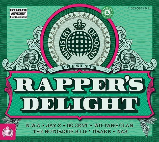 Ministry of Sound Rappers Delight