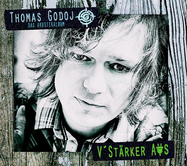 Thomas Godoj - V'stärker Aus (Akustikalbum)