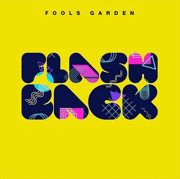 Fools Garden - Flashback