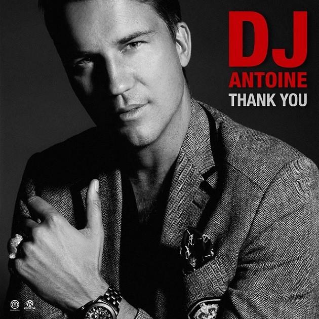 DJ Antoine - Thank You