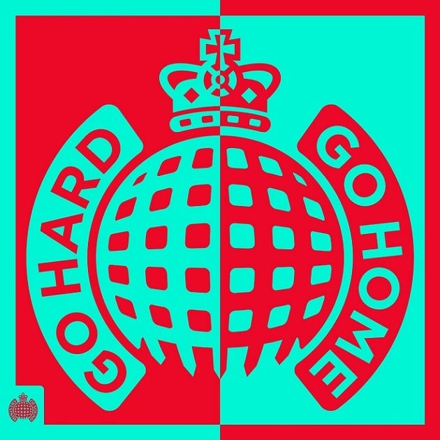 Ministry of Sound Go Hard Or Go Home
