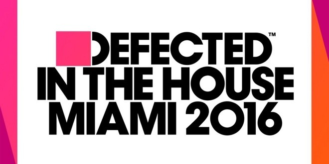 Defected in the house miami 2016 tracklist tracklist club