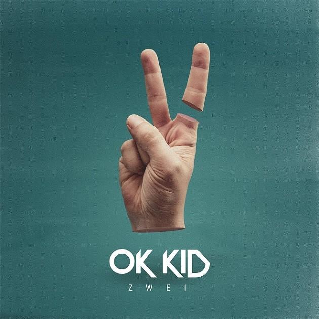 Ok Kid - Zwei