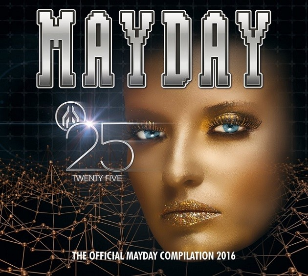 Mayday 2016 - Twenty Five