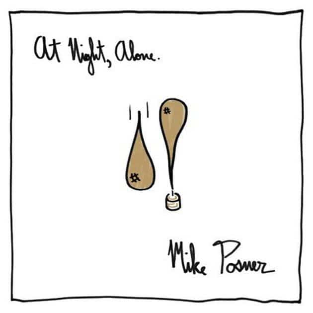 MikePosner-At Night,Alone