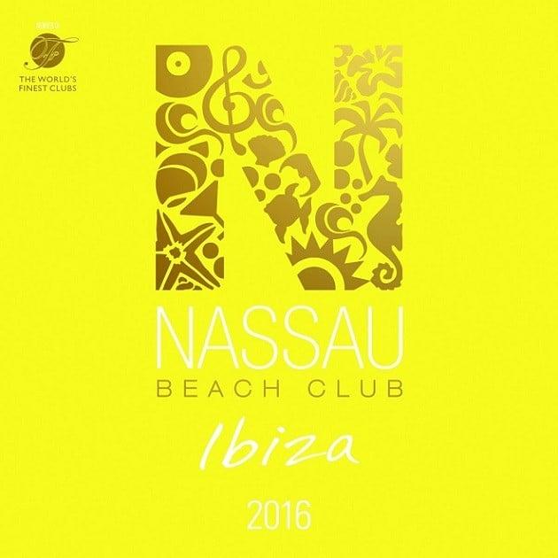 Nassau Beach Club Ibiza 2016