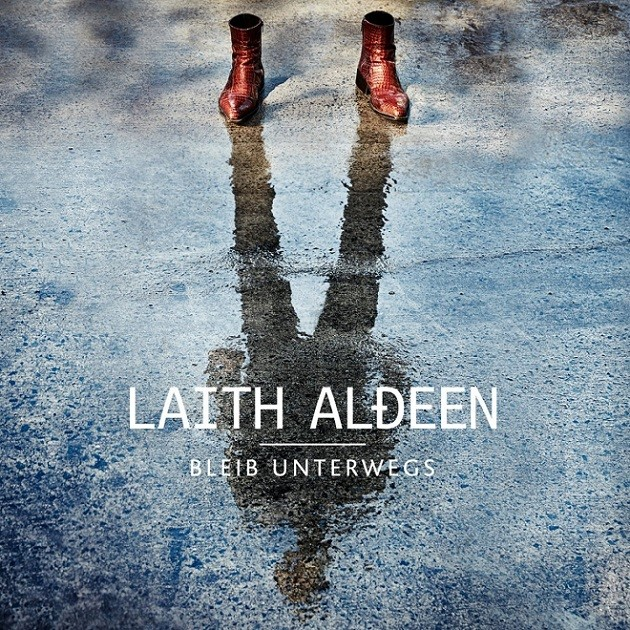 Laith Al-Deen - Bleib unterwegs