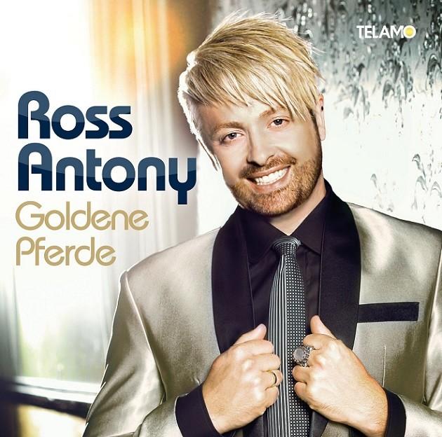 Ross Antony - Goldene Pferde Cover