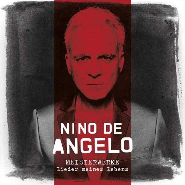 Nino de Angelo - Meisterwerke (Lieder Meines Lebens)