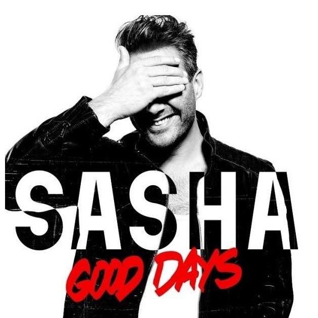 Sasha - Good Days