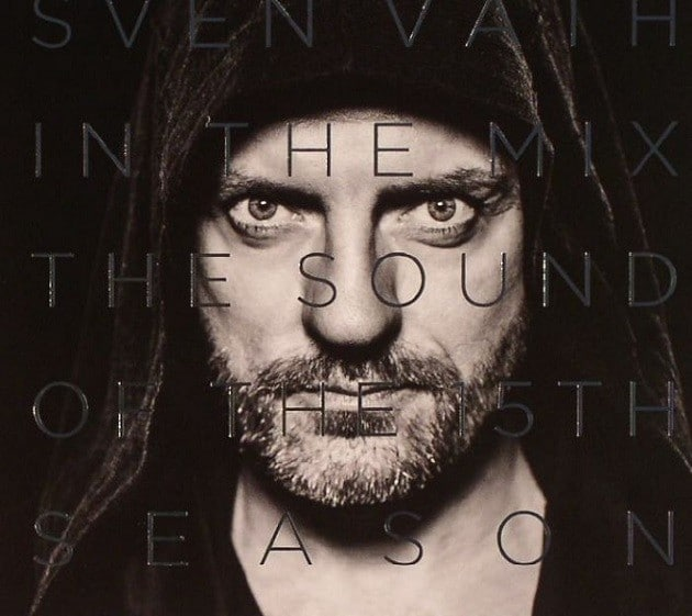 Sven Väth in the Mix The Sound of the Fifteenth Season