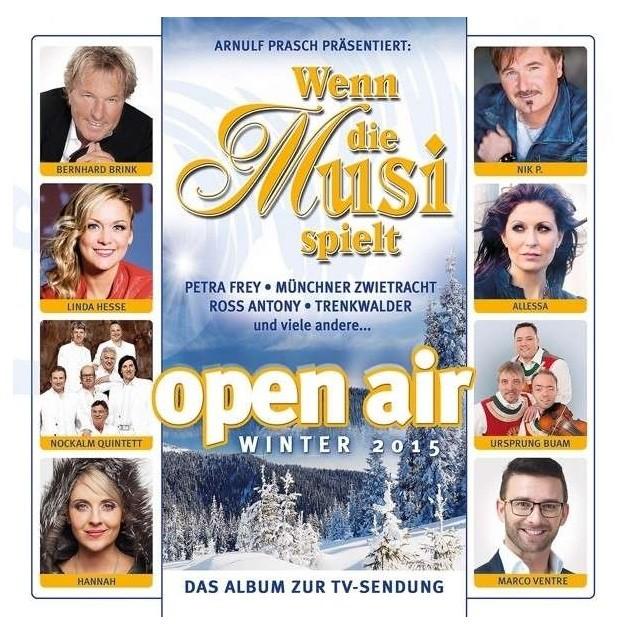 Wenn die Musi Spielt-Winter Open Air 2015