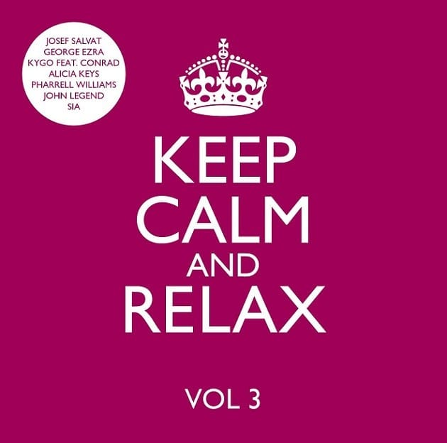 Keep Calm and Relax 3