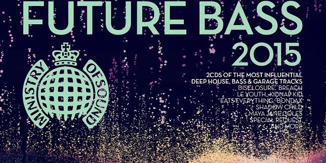 Tremendous Ministry Of Sound Future Bass 2015 Tracklist Tracklist Club Download Free Architecture Designs Licukmadebymaigaardcom