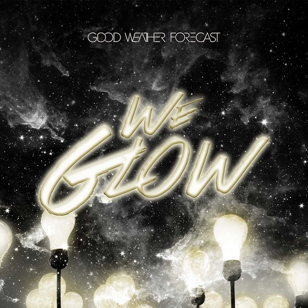 Good Weather Forecast - We Glow