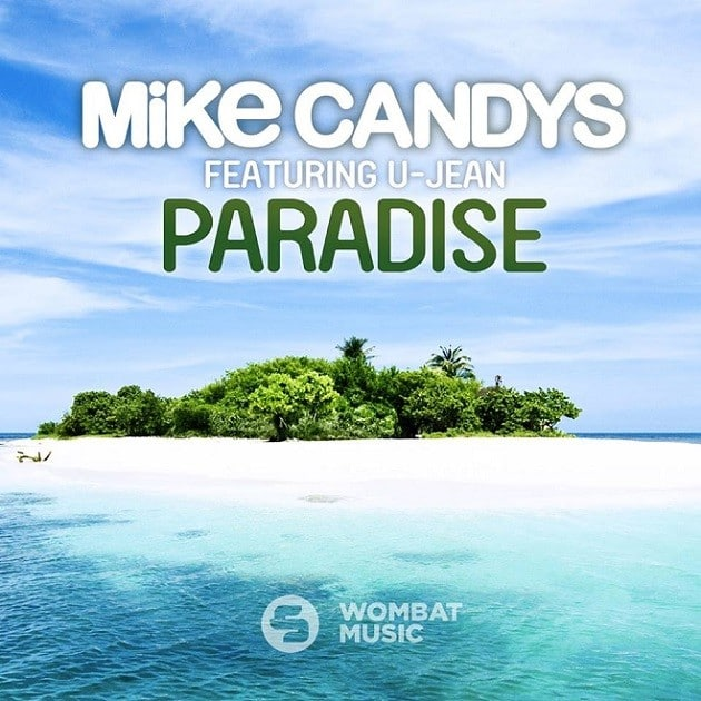 Mike Candys feat. U-Jean - Paradise