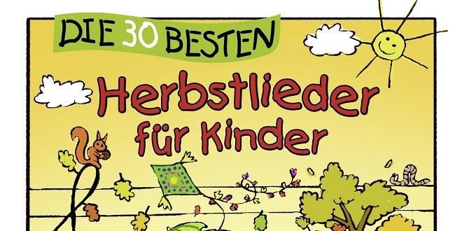 Die 30 Besten Herbstlieder Für Kinder Tracklist Tracklist Club