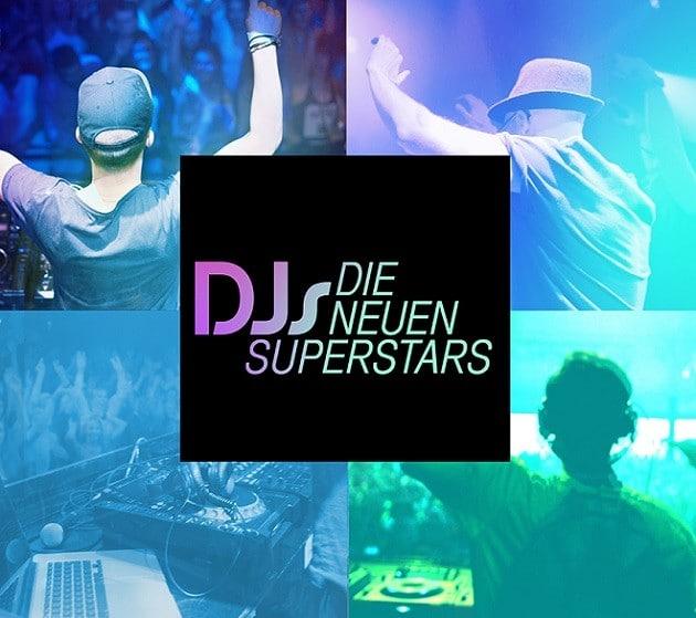 DJs die Neuen Superstars