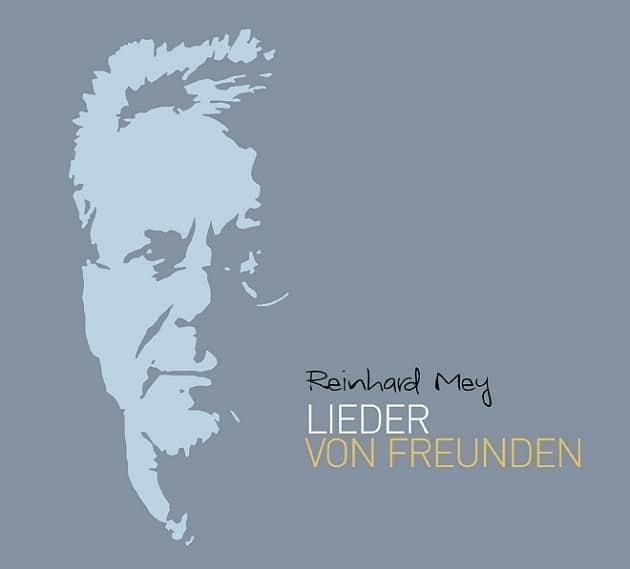 Reinhard Mey - Lieder Von Freunden