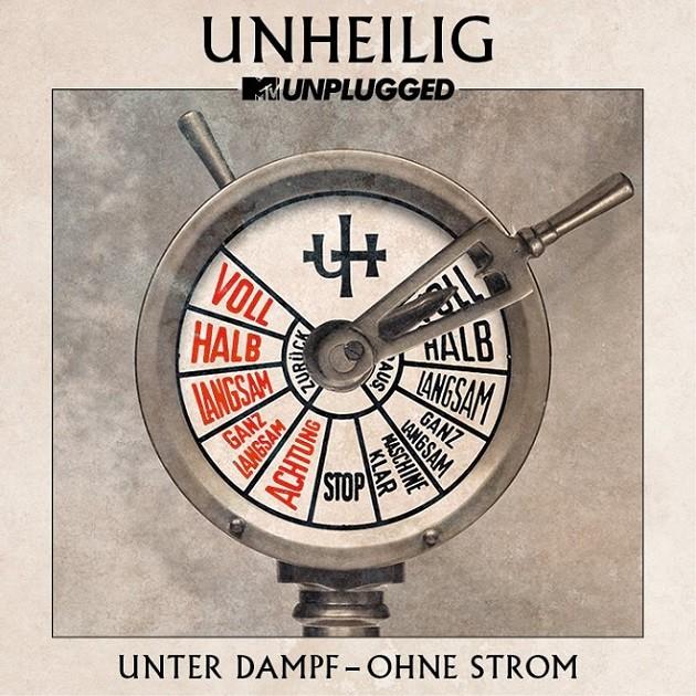 Unheilig MTV Unplugged Unter Dampf - Ohne Strom