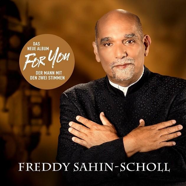 Freddy Sahin-Scholl - For You