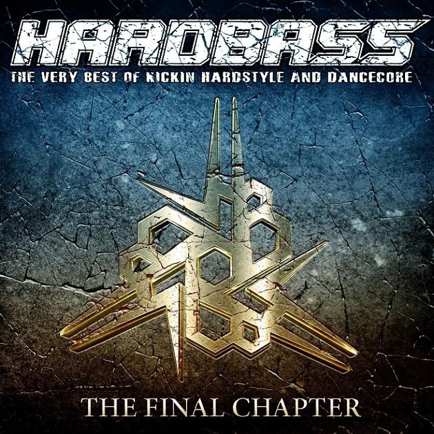 Hardbass The Final Chapter