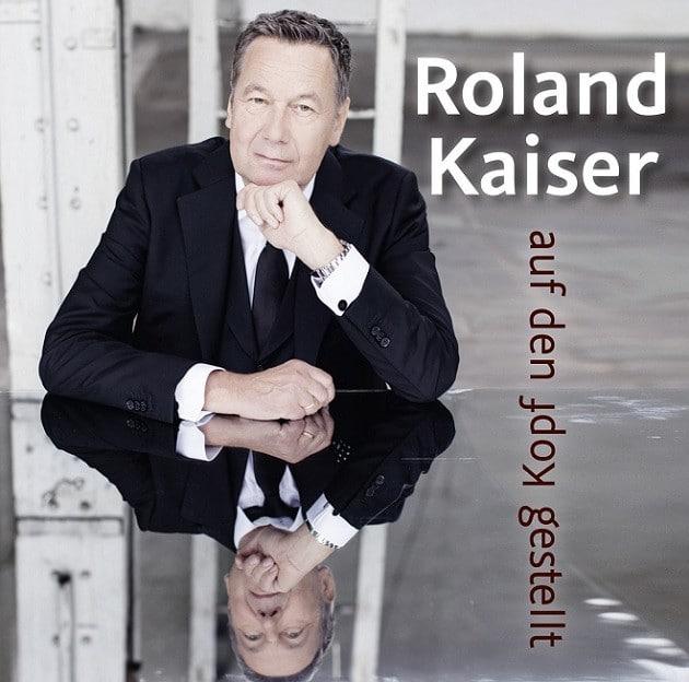 Roland Kaiser - Auf Den Kopf Gestellt