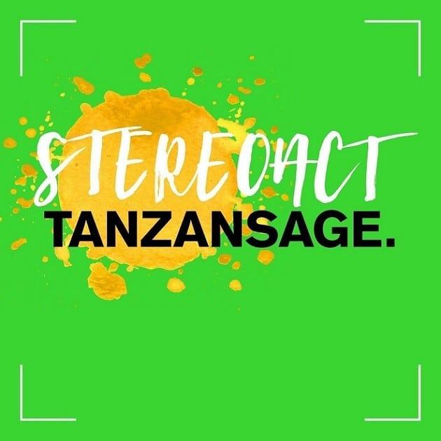 Stereoact - Tanzansage