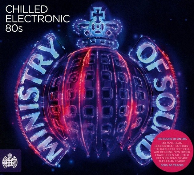 Ministry of Sound Chilled Electronic 80s