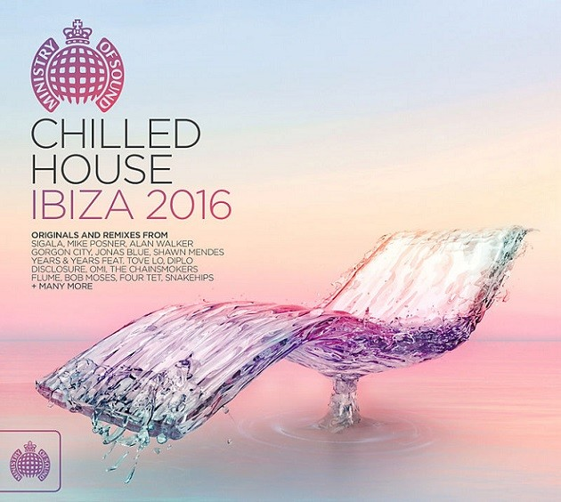 Ministry of Sound Chilled House Ibiza 2016