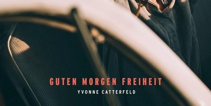 Yvonne Catterfeld Guten Morgen Freiheit Tracklist