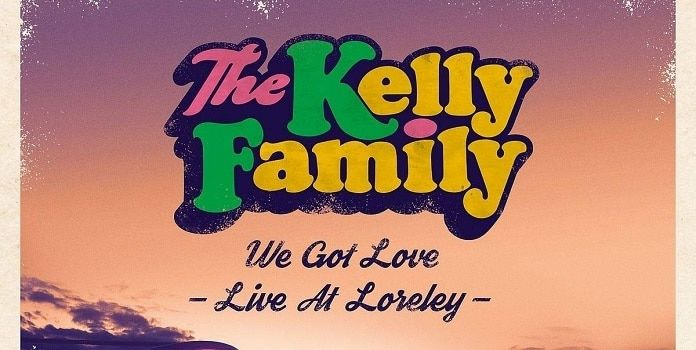 The Kelly Family We Got Love Live At Loreley Tracklist